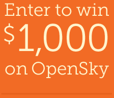 Enter to win $1,000 on OpenSky