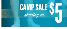 CAMP SALE | starting at $5