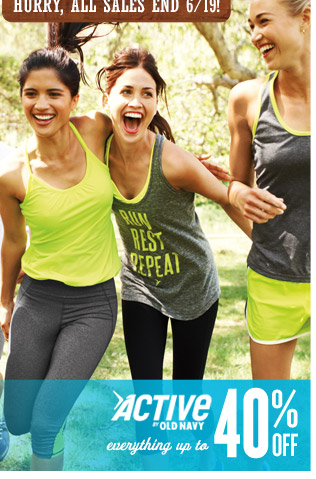 ACTIVE BY OLD NAVY | everything up to 40% OFF