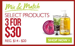 Mix & Match Select Products -- 3 for $30 (Reg. $14 - $20) -- SHOP NOW