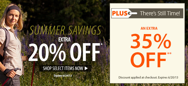 Summer Savings! An Extra 20% OFF Select Items! PLUS There's Still Time! An Extra 35% OFF!