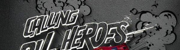 CALLING ALL HEROS