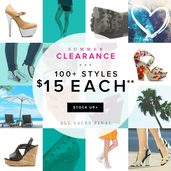 SUMMER CLEARANCE: $15 a Style! - - Shop Now