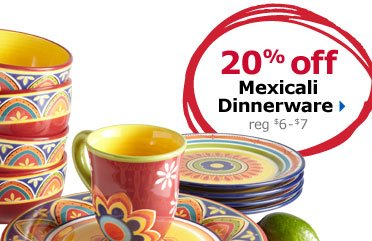 20% off Mexicali Dinnerware