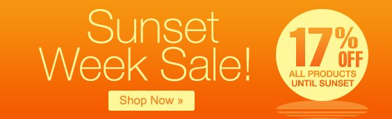 Sunset Week Sale! 17% Off All Products Until Sunset