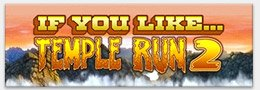 If You Like...Temple Run 2