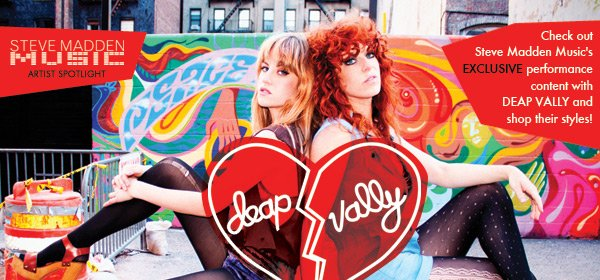 Check Out Steve Madden Music Artist Spotlight on Deap Vally!