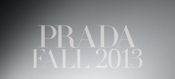 PRADA FALL 2013
