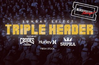 Crooks and Castles, SUPRA, & Hurley