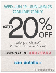 Extra 20% off. Online Only JUN 19 - JUN 23. See details.