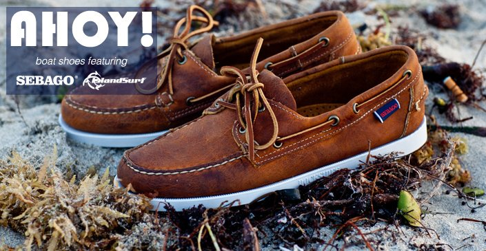 Boat Shoes Ft. Sebago & Island Surf