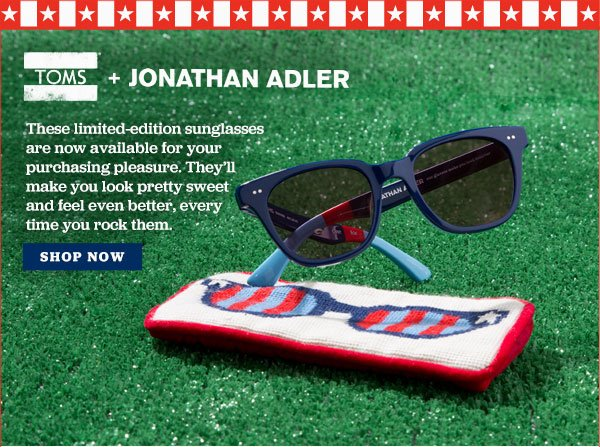 TOMS x Jonathan Adler - Shop Now