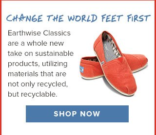 Change the world feet first - Shop Earthwise Classics