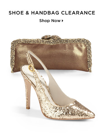 Shoe & Handbag Clearance...Shop Now