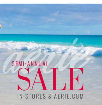 Aerie® | Semi-Annual Sale | In Stores & Aerie.com