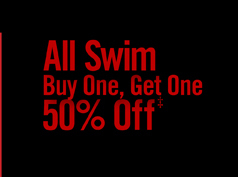 ALL SWIM BUY ONE, GET OEN 50% OFF‡
