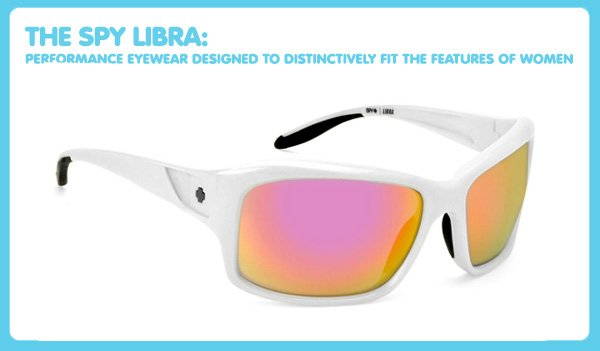 The Spy Libra: Performance Eyewear Designed to Distinctively Fit the Features of Women