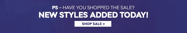 PS - Have you shopped the sale?
