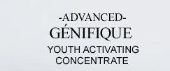 ADVANCED GÉNIFIQUE YOUTH ACTIVATING CONCENTRATE