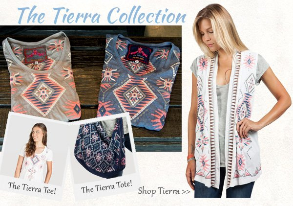 The Tierra Collection