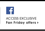 Access Exclusive Fan Friday offers