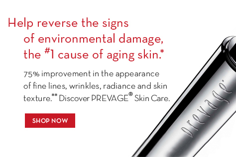 Help reverse the signs of environmental damage, the #1 cause of aging skin.* 75% improvement in the appearance of lines, wrinkles, radiance and skin texture.** Discover PREVAGE® Skin Care.  SHOP NOW.
