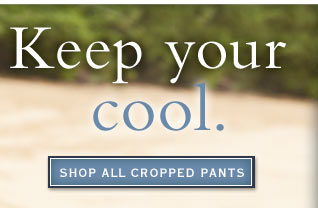 Shop all cropped pants