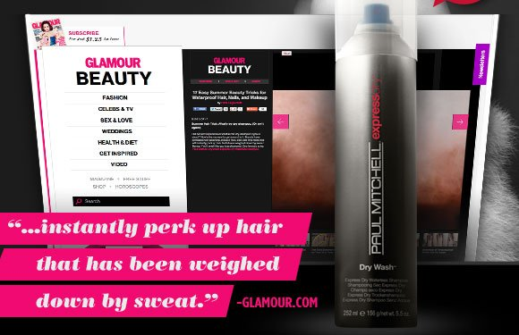 """...instantly perk up hair that has been weighed down by sweat."" -Glamour.com"