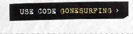 Use Code GONESURFING