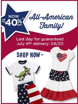 All American Family now up to 40% off(4). Last day for guaranteed July 4th delivery: 06/20. Shop Now.