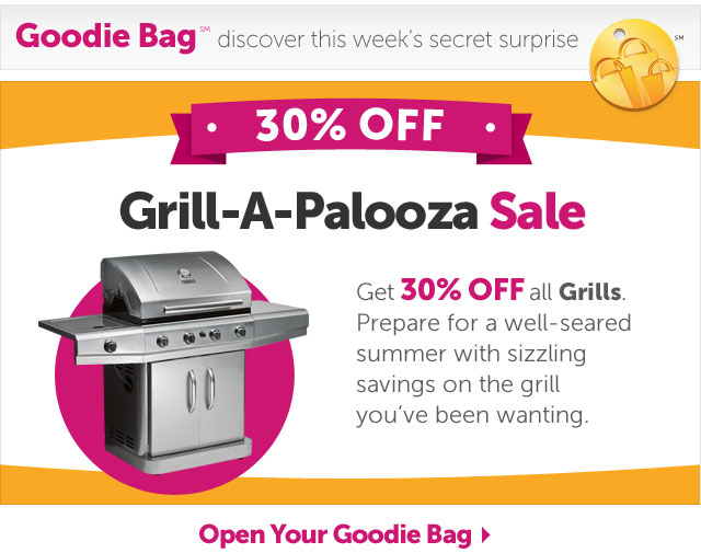 Grill-A-Palooza Sale - Open Your Goodie Bag