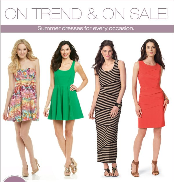 On trend & on sale! Summer dresses for every occasion.