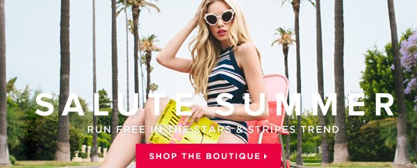Discover Our Newest Summer Boutique! - - Shop Now