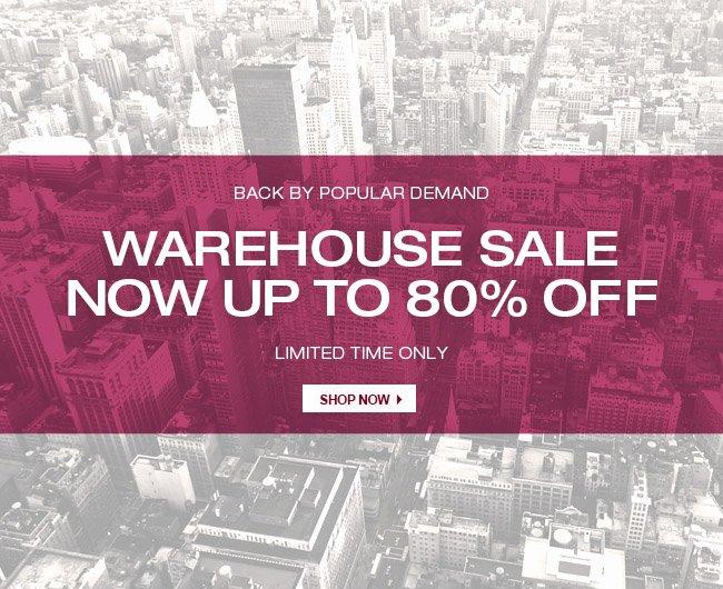 WAREHOUSE SALE 80% OFF