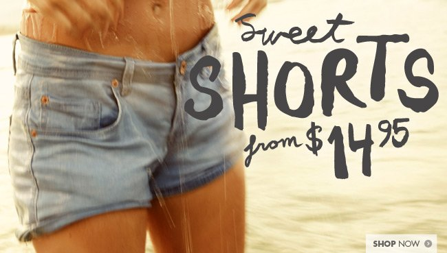 Cotton On shorts from $14.95!
