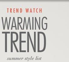 Trend Watch - Warming Trend