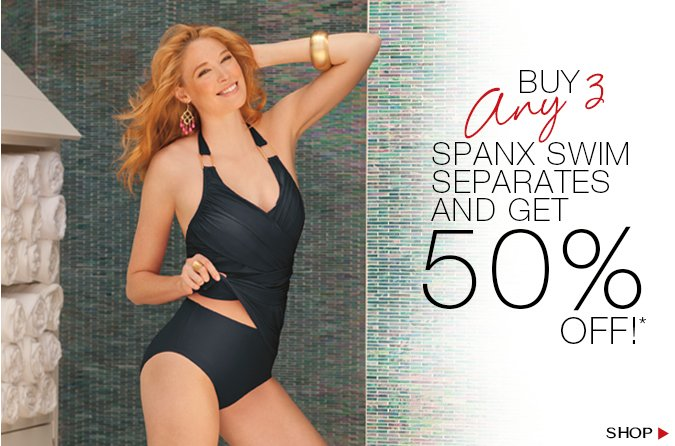 Buy Any 3 Spanx Swim Separates and Get 50% Off! Shop.