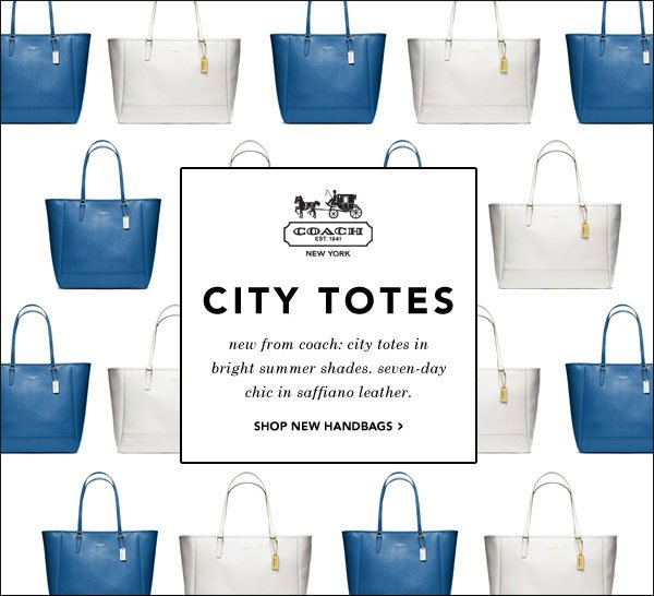 City Totes new from coach: city totes in bright summer shades. seven-day chic in saffiano leather. shop new handbags