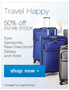 Travel Happy 50% off ENTIRE STOCK. Shop now.