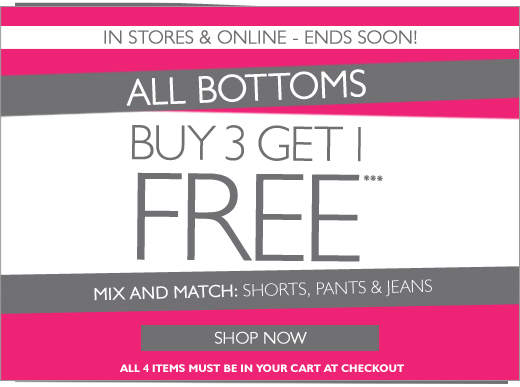 Bottoms - Buy 3 get 1 Free