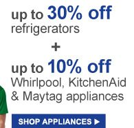 up to 30% off refrigerators | SHOP APPLIANCES