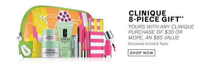 Clinique 8-Piece Gift**. Shop Now.