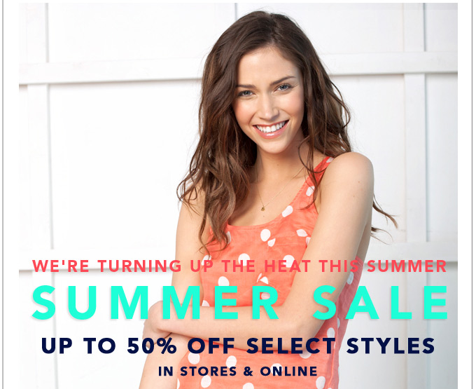 Summer Sale - up to 50% off select styles