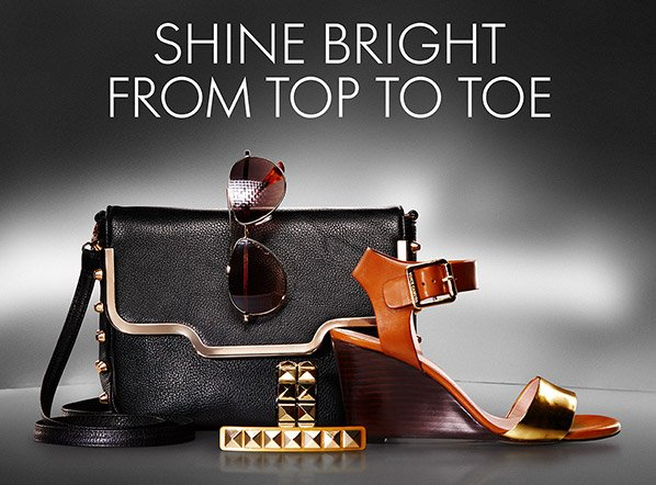 SHINE BRIGHT FROM TOP TO TOE