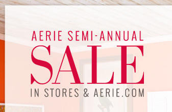 Aerie Semi-Annual Sale | In Stores & Aerie.com