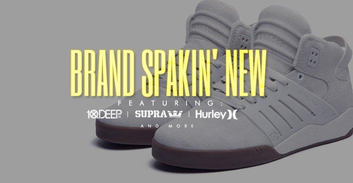 Brand Spankin' New. Shop Now
