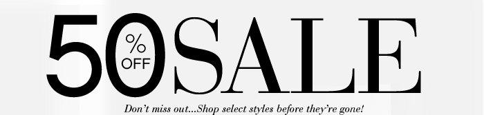 Shop our 50% OFF Sale!
