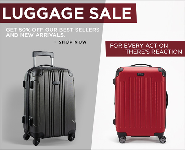 LUGGAGE SALE GET 50% OFF OUR BEST-SELLERS AND NEW ARRIVALS