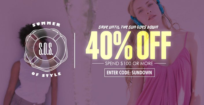 40% Off, Spend $100