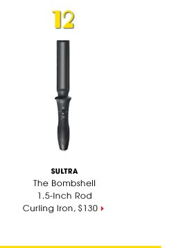 #12 Sultra. The Bombshell 1.5-Inch Rod Curling Iron, $130